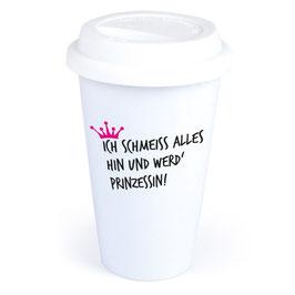 """Coffee-To-Go-Becher """"Ich werd' Prinzessin"""""""
