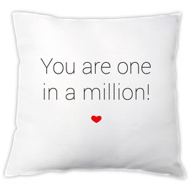"Kissen ""You are one in a million!"""