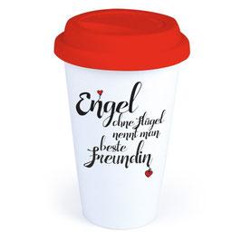 """Coffee-To-Go-Becher """"Engel ohne Flügel nennt man beste Freundin"""""""