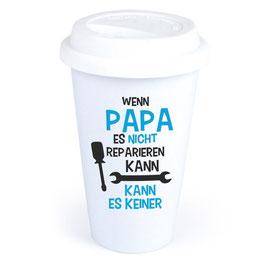 """Coffee-To-Go-Becher """"Wenn Papa es nicht reparieren kann"""""""