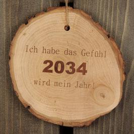 """Baumscheibe """"2034 wird mein Jahr"""""""