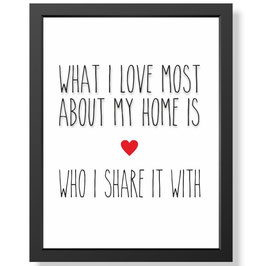 "Bild ""What I love most"" inkl. Rahmen"