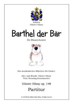 Barthel der Bär für Blasorchester, op. 148