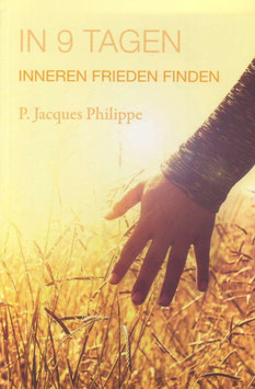 In 9 Tagen - Inneren Frieden finden