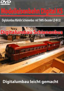 Digitalumbau Märklin Schienenbus  (DVD)