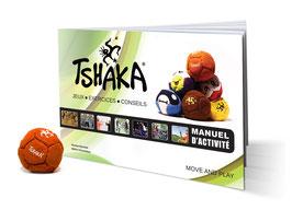 Le tout nouveau manuel d'activité + 1 TSHAKA