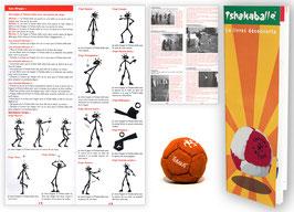 Une TSHAKA + le livret découverte