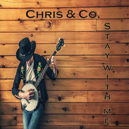 Stay with Me - Chris & Co.