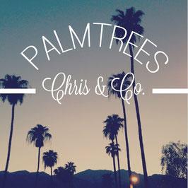 Palmtrees - Chris & Co.