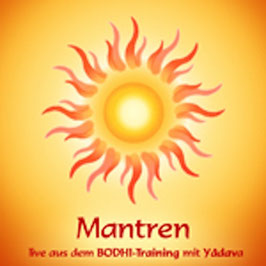 Mantren - Live aus dem BODHI-TRAINING