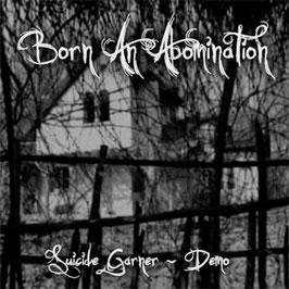 Born An Abomination – Suicide Garner