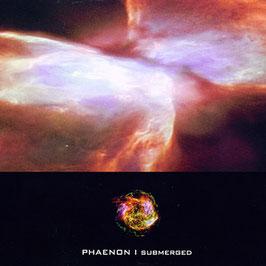 Phaenon – Submerged