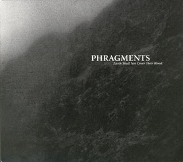 Phragments ‎– Earth Shall Not Cover Their Blood