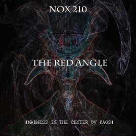 NOX 210/The Red Angle ‎– Madness in the Center ov Kaos