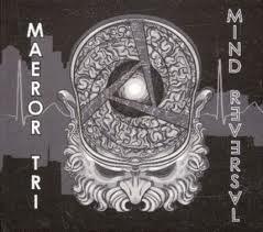 Maeror Tri - Mind Reversal