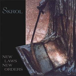 Skrol – New Laws / New Orders