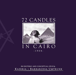 Barbarossa Umtrunk & Kazeria ‎– 72 Candles in Cairo (2nd edition)