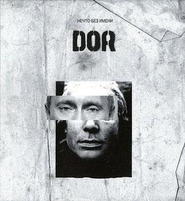 DOR – Нечто Без Имени