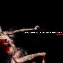 Escuadron de la Muerte & Argentum – Mörder