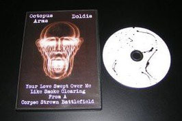 Octopus Arms/Doldis – Your Love Swept Over Me Like Smoke Clearing From A Corpse Strewn Battlefield