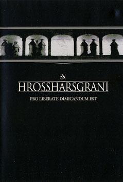 Hrossharsgrani – Pro Liberate Dimicandum Est