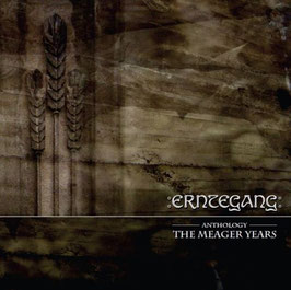 Erntegang - Anthology: The meager Years