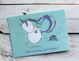 """Postkarte mit Einhorn """"Don't worry, just dance!"""""""