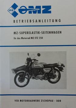 Betriebsanleitung MZ -SUPERELASTIK -SEITENWAGEN für das Motorrad MZ ETZ 250