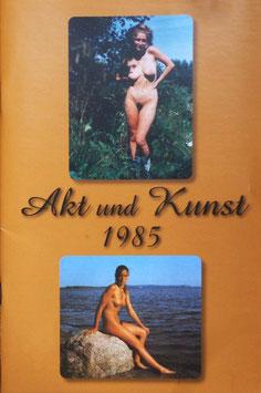 Akt & Kunst 1985