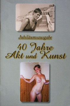 40 Jahre Akt & Kunst