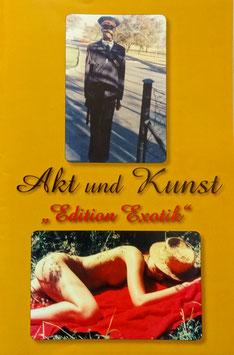 "Akt & Kunst  ""edition Exotik"""