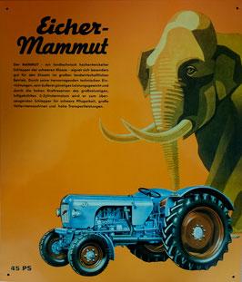 Blechschild Schlepper EICHER MAMMUT 45 PS  Nr. 1515