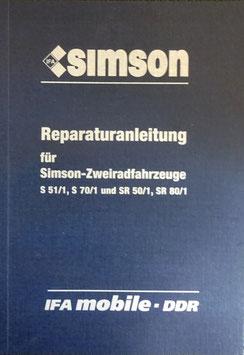 Reparaturanleitung Simson S 51/ 1 S 70/1 und SR 50/1 SR 80/1