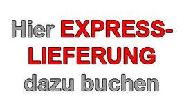 Zusätzlich: EXPRESS-LIEFERUNG