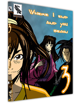 Where I end and you begin - Volume 3