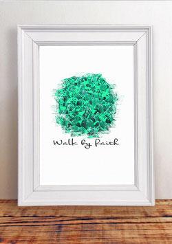 "Poster ""Walk by faith"" | Green"