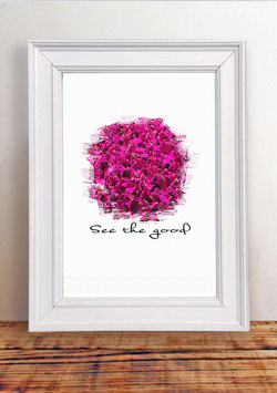 """Poster """"See the good"""" 