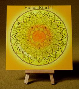 "Postkarte ""Heiles Kind"""