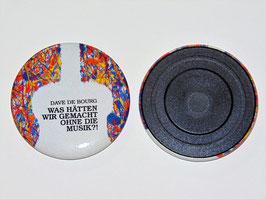 """Magnet """"Was hätten wir gemacht ohne die Musik"""""""