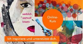 6-Wochen Onlinekurs *weiblich wertvoll kreativ*