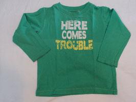 184 LA Shirt grün mit der Aufschrift Here comes Trouble von STACCATO Gr. 92/98