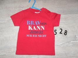 528 Shirt Brav sein kann jeder rot Gr. 74