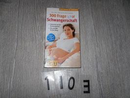 1103 300 Fragen zur Schwangerschaft