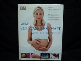 AL-70 Buch Meine Schwangerschaft Woche für Woche -Medizinischer Hintergrund und praktischer Rat von PROF. LESLEY REGAN