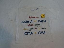 105 Shirt weiß 'Wenn Mama und Papa nein sagen-dann gibt es ja noch Oma und Opa von Fruit of the Loom  Gr. 92