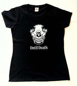 Until Death Shirt !