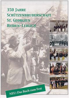 350 Jahre Schützenbruderschaft St. Georgius Heiden-Leblich