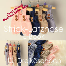 E-Book Strick-Latzhose für Dreikäsehoch (30cm) Strickanleitung