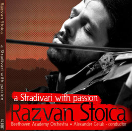 a Stradivari with Passion - Razvan Stoica