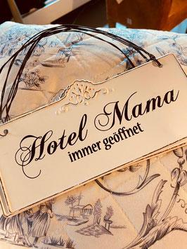 """Metallschild """"Hotel Mama immer geöffnet"""""""
